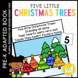 Five Little Christmas Trees: Adapted Book for Students with Autism