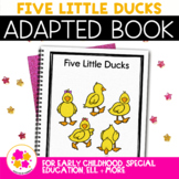 Five Little Ducks: Adapted Book for Students with Autism & Special Needs