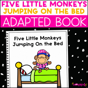 Five Little Monkeys Jumping On the Bed: Adapted Book for Special Education