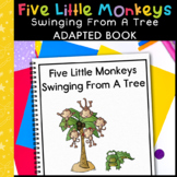 Five Little Monkeys Swinging In the Tree: Adapted Book for Special Education