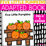 Five Little Pumpkins: Adapted Book for Students with Autism & Special Needs