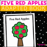 Five Red Apples:  Adapted Book for Students with Autism & Special Needs