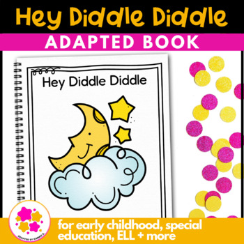 Hey Diddle Diddle: Adapted Book for Students with Autism & Special Needs