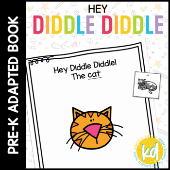 Hey Diddle Diddle: Adapted Book  for students with Autism
