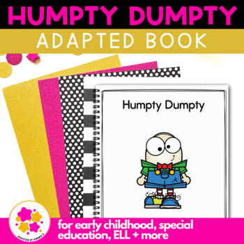 Humpty Dumpty: Adapted Book for Students with Autism & Special Needs