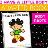 I Have A Little Body: Adapted Book for Students with Autism & Special Needs
