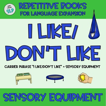 Adapted Book I Like/Don't Like SENSORY EQUIPMENT Occupational Therapy Autism