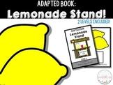 Adapted Book: Lemonade Stand!