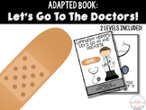 Adapted Book: Let's go to the Doctor!