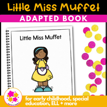Little Miss Muffet: Adapted Book for Early Childhood Speci