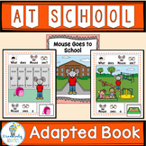 ADAPTED BOOK-Back to School (PreK-2/SPED/ELL)