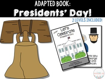Adapted Book: Presidents' Day!