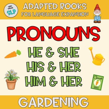 Adapted Book Pronouns Gardening Vocabulary Speech Language Therapy Spring