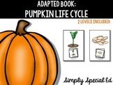 Adapted Book: Pumpkin Life Cycle