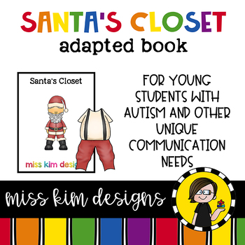 Santa's Closet: Adapted Book for Early Childhood Special Education
