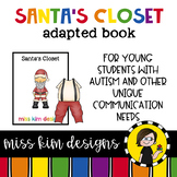 Santa's Closet: Adapted Book for Students with Autism & Special Needs