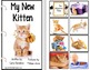 Adapted Book Series WEEK LONG LESSON My New Kitten for Special Education SET 1