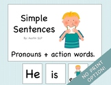 Adapted Book: Simple Sentences Pronouns + Action Words