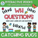 Adapted Book Spring Catching Bugs Insects WH Questions Spe