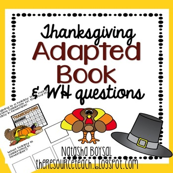 """Adapted Book """"Thanksgiving"""" with WH Questions"""
