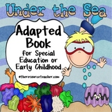 "Adapted Book ""Under the Sea"" for special education or earl"