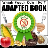 Adapted Book for Special Education WHICH FOODS CAN I EAT (Gluten Free)