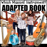 Adapted Book for Special Education WHICH MUSICAL INSTRUMENT