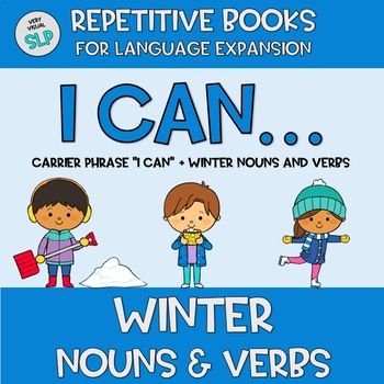 Adapted Book WINTER Nouns Verbs Action Vocabulary Speech Language Therapy Autism