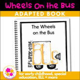 Wheels on the Bus: Adapted Book for Students with Autism & Special Needs