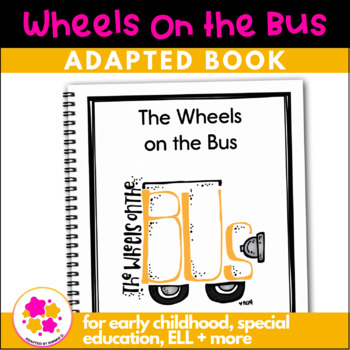 Wheels on the Bus: Adapted Book for students with Autism