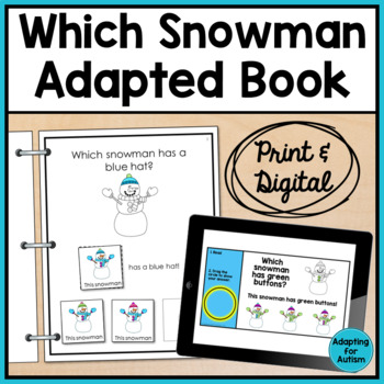 Winter Adapted Book: Which Snowman? (Autism & Special Education)