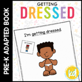 Getting Dressed: Adapted Book for Early Childhood Special
