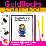 Goldilocks and the Three Bears: Adapted Book for Special E