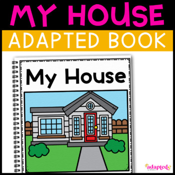 Adapted Book for students with Autism: My House
