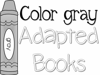 Adapted Book for the Color Gray (3 Differentiated Levels)