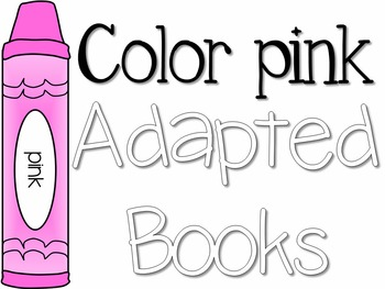 Adapted Book for the Color Pink (3 Differentiated Levels)
