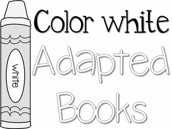 Adapted Book for the Color White (3 Differentiated Levels)