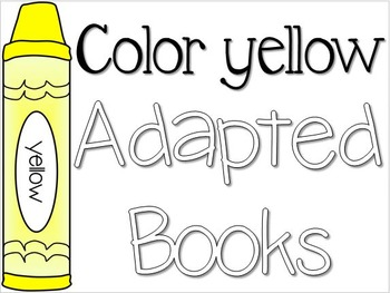 Adapted Book for the Color Yellow (3 Differentiated Levels)