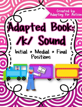 Articulation Adapted Book for Speech Therapy: /k/