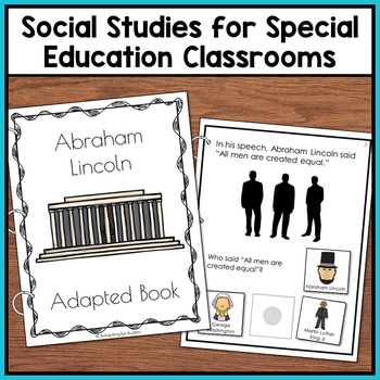 Abraham Lincoln Adapted Book with Comprehension Questions (Special Education)