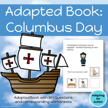 Columbus Day Adapted Book with Comprehension Check (Autism & Special Education)