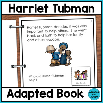 Harriet Tubman Adapted Book with Comprehension Questions for Special Education