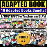 Adapted Books for Special Education BUNDLE TWO (Variety)