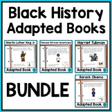 Black History Month Adapted Books with Comprehension Questions - BUNDLE