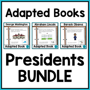 Presidents Day Adapted Books with Comprehension Check BUNDLE (Special Education)