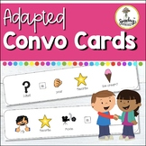 Adapted Conversation Starters - Speech Therapy & Special Education