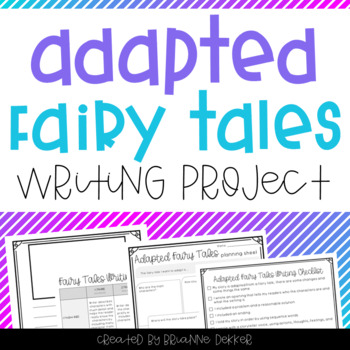 Adapted Fairy Tales Writing Project
