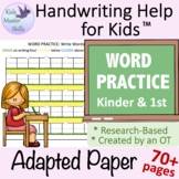 Adapted Writing Paper - WORD PRACTICE