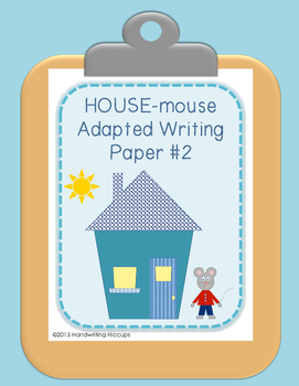 Adapted Handwriting Paper with HOUSE-mouse visuals