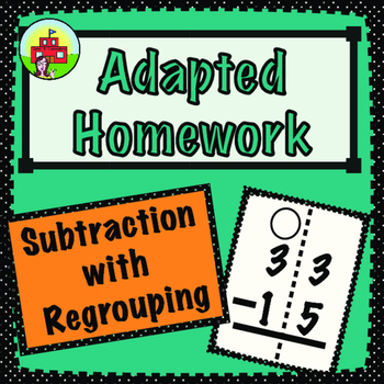 Subtraction With Regrouping-Adapted Homework